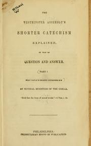 Cover of: Shorter catechism explained