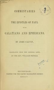 Cover of: Commentaries on the Epistles of Paul to the Galatians and Ephesians by Jean Calvin