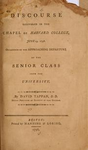 A discourse delivered in the chapel of Harvard College, June 19. 1798 by David Tappan