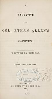 Cover of: A narrative of Col. Ethan Allen's captivity