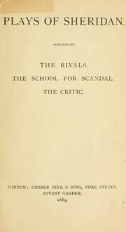Cover of: Plays of Sheridan, containing The rivals, The school for scandal, The critic