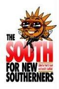 Cover of: The South for new southerners | edited by Paul D. Escott & David R. Goldfield.