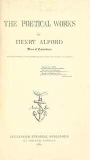 Cover of: The poetical works of Henry Alford