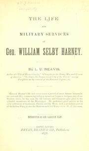 Cover of: The life and military services of Gen. William Selby Harney