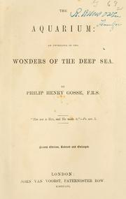 Cover of: The aquarium: an unveiling of the wonders of the deep sea
