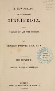 Cover of: A monograph on the sub-class Cirripedia: with figures of all the species.