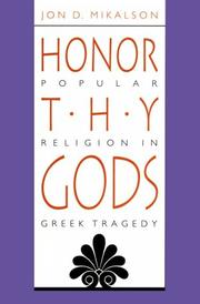 Cover of: Honor Thy Gods | Jon D. Mikalson