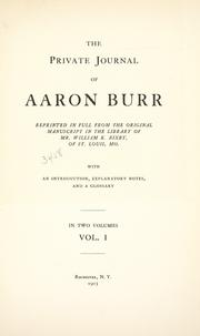 Cover of: The private journal of Aaron Burr