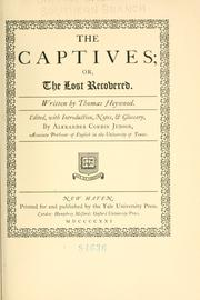 Cover of: The captives; or, The lost recovered