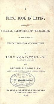 Cover of: A first book in Latin | McClintock, John