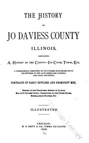Cover of: The History of Jo Daviess County, Illinois by
