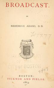 Broadcast by Adams, Nehemiah