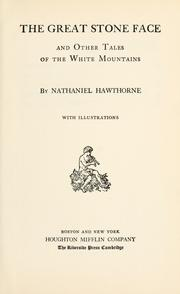 Cover of: The Great stone face and other tales of the White mountains