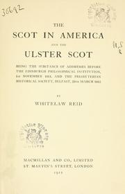 Cover of: The Scot in America, and the Ulster Scot