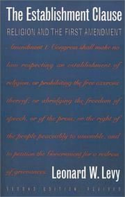 Cover of: The establishment clause: religion and the First Amendment