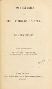 Cover of: Commentaries on the Catholic Epistles | Jean Calvin
