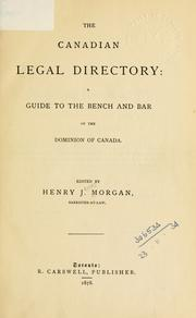Cover of: The Canadian legal directory: guide to the Bench and Bar of the Dominion of Canada.