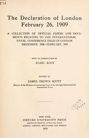 Cover of: The Declaration of London, February 26, 1909