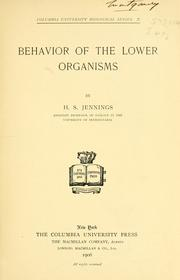 Cover of: Behavior of the lower organisms