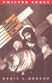 Cover of: Twisted cross: the German Christian movement in the Third Reich
