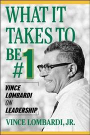 Cover of: What It Takes to Be #1  | Vince Lombardi