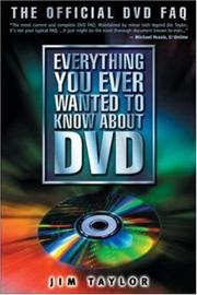 Cover of: Everything You Ever Wanted to Know About DVD | Jim Taylor