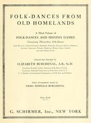Folk-dances from old homelands by Elizabeth Burchenal