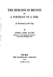Cover of: The heroine in bronze; or, A portrait of a girl
