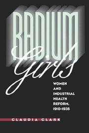 Cover of: Radium girls, women and industrial health reform