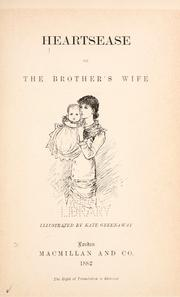 Cover of: Heartsease: or, The brother's wife