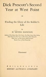 Cover of: Dick Prescott's second year at West Point; or, Findng the glory of the soldier's life