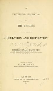 An anatomical description of the diseases of the organs of circulation and respiration by Karl Ewald Hasse