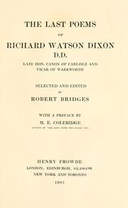 Cover of: The last poems of Richard Watson Dixon