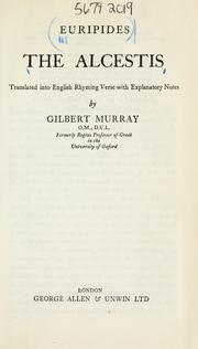an analysis of euripidess play alcestis Euripides alcestis text access euripides alcestis trans paul roche 10 plays new york: signet classic, 1998 1-43 print journal prompt alcestis the play was the fourth in its tetralogy of four plays written for the city dionysia of 438.