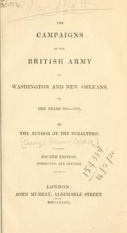Cover of: The campaigns of the British Army at Washington and New Orleans in the year 1814-1815