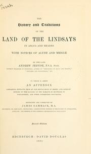 The history and traditions of the land of the Lindsays in Angus and Mearns by Andrew Jervise