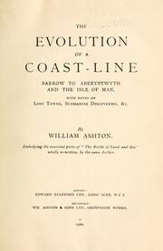 Cover of: The evolution of a coast-line by William Ashton