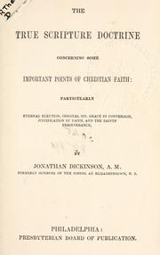 Cover of: The true Scripture-doctrine concerning some important points of Christian faith