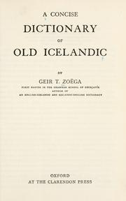 Cover of: A concise dictionary of old Icelandi | Geir T©Øomasson Zo©·ega