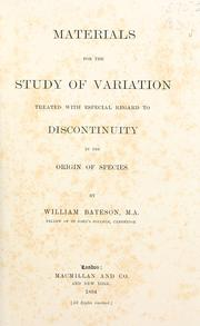 Cover of: Materials for the study of variation | William Bateson