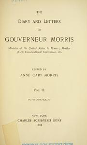Cover of: The diary and letters of Gouverneur Morris