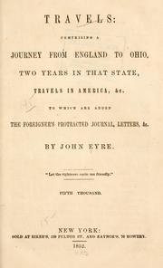 Cover of: Travels: comprising a journey from England to Ohio, two years in that state, travels in America, &c