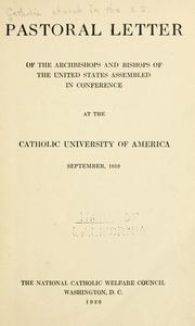Cover of: Pastoral letter of the archbishops and bishops of the United States assembled in conference at the Catholic University of America, September, 1919. |