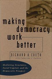 Cover of: Making Democracy Work Better