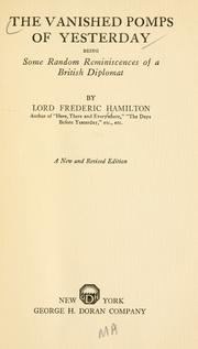The vanished pomps of yesterday by Hamilton, Frederick Spencer Lord