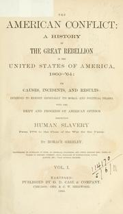 Cover of: The American conflict, a history of the great rebellion in the United States of America, 1860-'64
