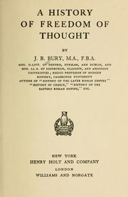 A  history of freedom of thought by J. B. (John Bagnell) Bury
