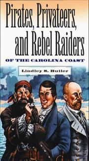Cover of: Pirates, privateers & rebel raiders of the Carolina coast