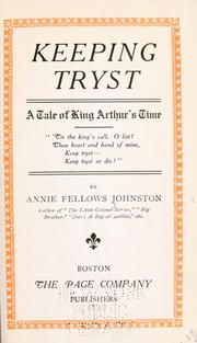 Keeping tryst by Annie F. Johnston