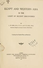 Egypt and Western Asia in the Light of Recent Discoveries by Leonard William King